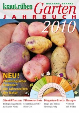 kraut & rüben Garten-Jahrbuch 2010