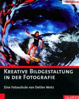 Kreative Bildgestaltung in der Fotografie