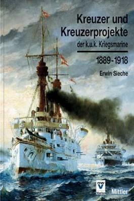 Kreuzer und Kreuzerprojekte der k.u.k. Kriegsmarine 1889-1918