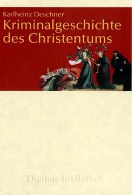 Kriminalgeschichte des Christentums, 1 CD-ROM