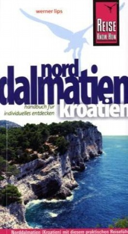 Reise Know-How Kroatien: Norddalmatien