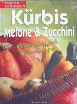 Kürbis, Melone & Zucchini