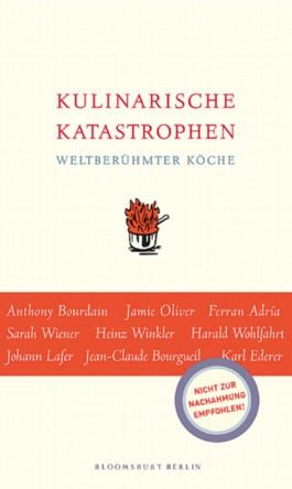 Kulinarische Katastrophen weltberühmter Köche