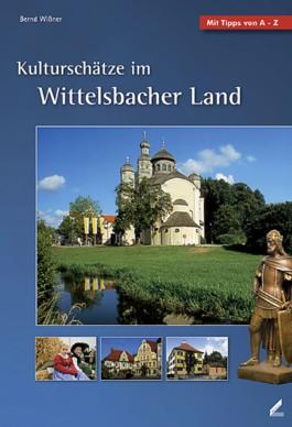 Kulturschätze im Wittelsbacher Land