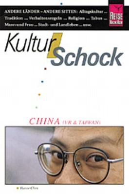 Kulturschock China. ( VR und Taiwan)