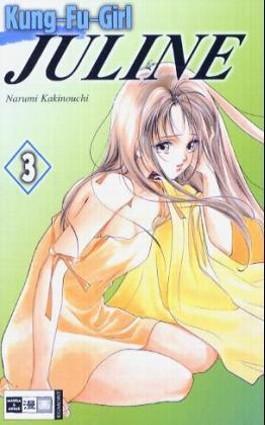 Kung-Fu-Girl Juline. Bd.3