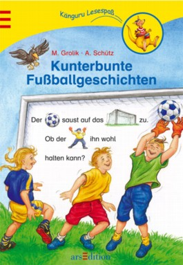 Kunterbunte Fussballgeschichten
