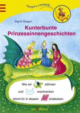 Kunterbunte Prinzessinnengeschichten