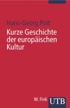 Kurze Geschichte der europäischen Kultur