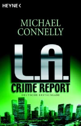 L. A. Crime Report