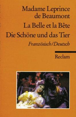 La Belle et la Bête /Die Schöne und das Tier