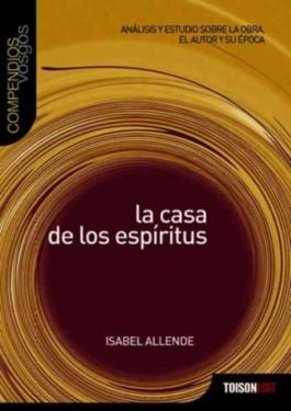 La Casa De Los Espiritus / The House of the Spirits