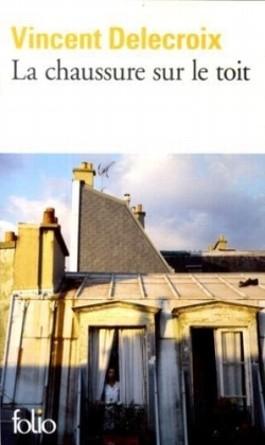 La chaussure sur le toit. Der Schuh auf dem Dach, französische Ausgabe