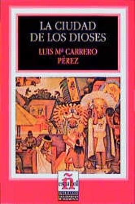 Leer en español - Nivel 2 / La ciudad de los dioses