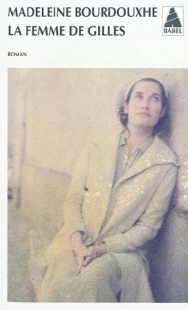 La femme de Gilles. Gilles' Frau, französische Ausgabe