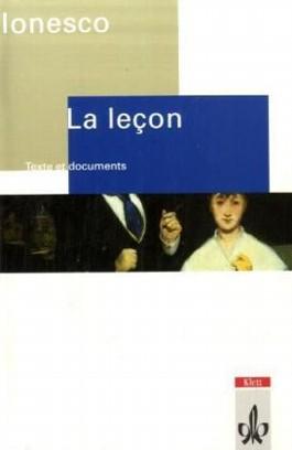 La Leçon. Drame comique. Texte et documents