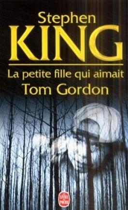LA Petite Fille Qui Aimait Tom Gordon