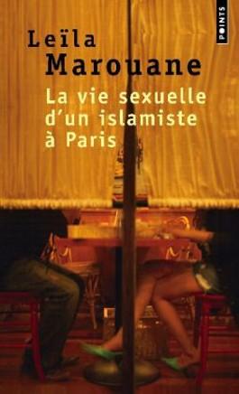 La vie sexuelle d'un islamiste à Paris. Das Sexleben eines Islamisten in Paris, französische Ausgabe