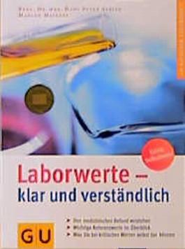Laborwerte, klar und verständlich (GU Ratgeber Gesundheit)