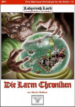 Labyrinth Lord - Herr der Labyrinthe: Die Larm Chroniken