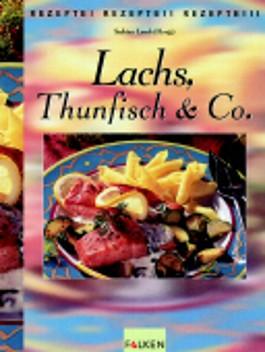 Lachs, Thunfisch & Co.