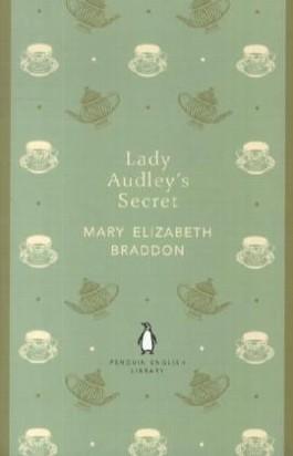 Lady Audley's Secret. Lady Audley's Geheimnis, englische Ausgabe