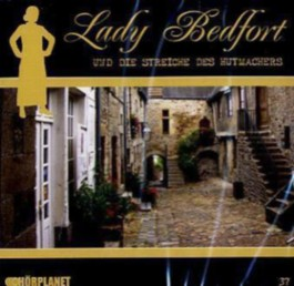 Lady Bedfort - Lady Bedfort und die Streiche des Hutmachers, 1 Audio-CD