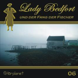 Lady Bedfort und der Fang der Fischer