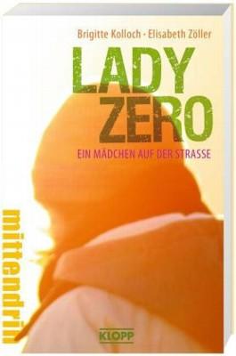 Lady Zero - Ein Mädchen auf der Straße