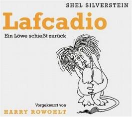 Lafcadio: Ein Löwe schießt zurück