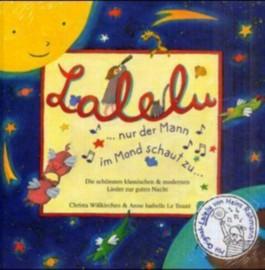 Lalelu, nur der Mann im Mond schaut zu, m. CD-Audio