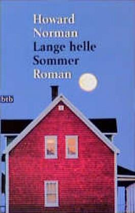 Lange helle Sommer.