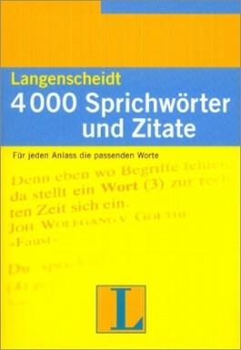 Langenscheidt 4000 Sprichwörter und Zitate