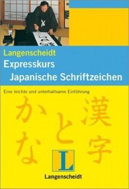 Langenscheidt Expresskurs Japanische Schriftzeichen