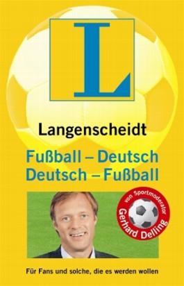 Langenscheidt Fußball-Deutsch/Deutsch-Fußball