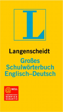 Langenscheidt Großes Schulwörterbuch, Englisch-Deutsch