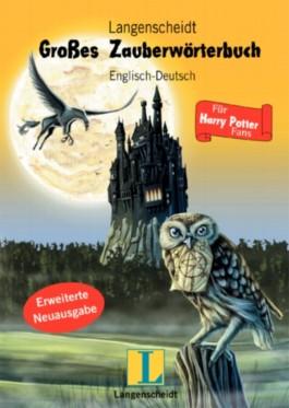 Langenscheidt Großes Zauberwörterbuch für Harry Potter Fans, Englisch-Deutsch