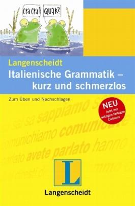 Langenscheidt Italienische Grammatik - kurz und schmerzlos