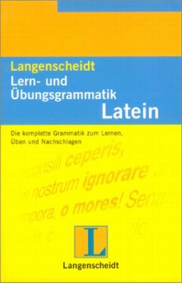 Langenscheidt Lern- und Übungsgrammatik Latein