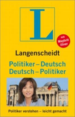 Langenscheidt Politiker-Deutsch/Deutsch-Politiker