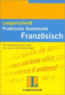 Langenscheidt Praktische Grammatik Französisch