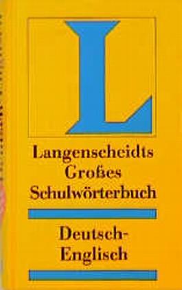 Langenscheidt Großes Schulwörterbuch Deutsch-Englisch