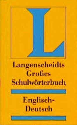 Langenscheidt Großes Schulwörterbuch Englisch-Deutsch