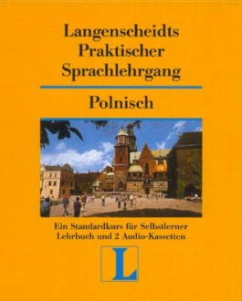 Langenscheidts Praktischer Sprachlehrgang Polnisch, m. Cassetten