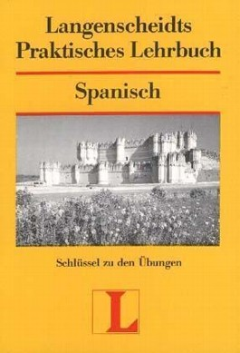 Langenscheidts Praktisches Lehrbuch Spanisch, Schlüssel zu den Übungen