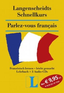 Langenscheidts Schnellkurs, Parlez-vous francais, 3 Audio-CDs u. Lehrbuch
