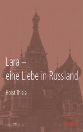 Lara - eine Liebe in Russland
