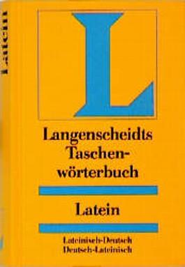 Lateinisch - Deutsch / Deutsch - Lateinisch. Taschenwörterbuch. Langenscheidt