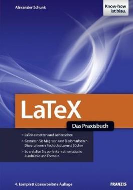 Latex - Das Praxisbuch