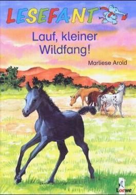 Lauf, kleiner Wildfang